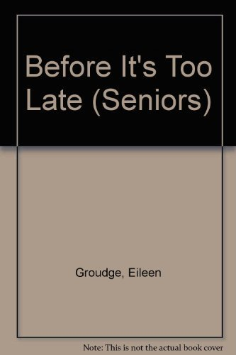 9780440905424: BEFORE IT'S TOO LATE (Seniors)