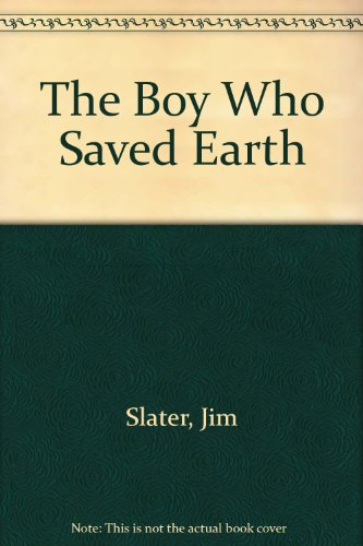 9780440905851: The Boy Who Saved Earth