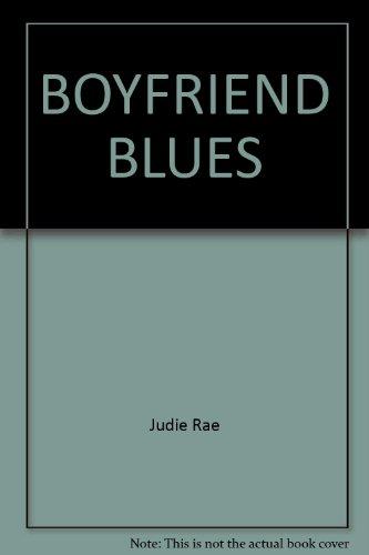 Boyfriend Blues: Rae, Judie