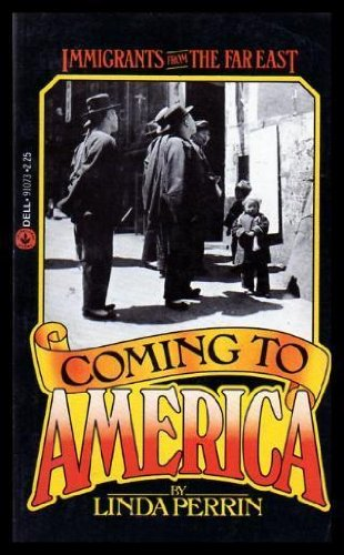 9780440910732: Coming to America: Immigrants from the Far East