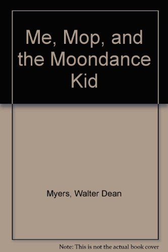 9780440910930: Me, Mop, and the Moondance Kid