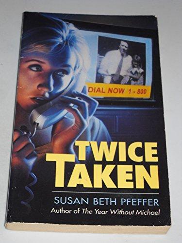9780440911296: Twice Taken