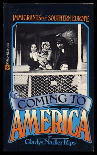 9780440913283: Coming to America: Immigrants from Southern Europe
