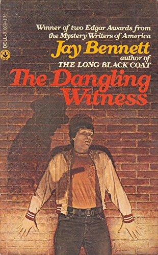 The Dangling Witness.: Bennett, Jay