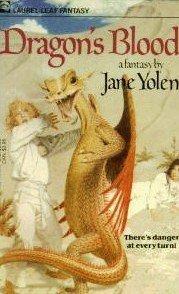 DRAGON'S BLOOD (Pit Dragon Chronicles) (9780440918028) by Jane Yolen