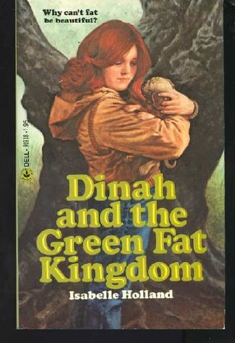 9780440919186: Dinah and the Green Fat Kingdom