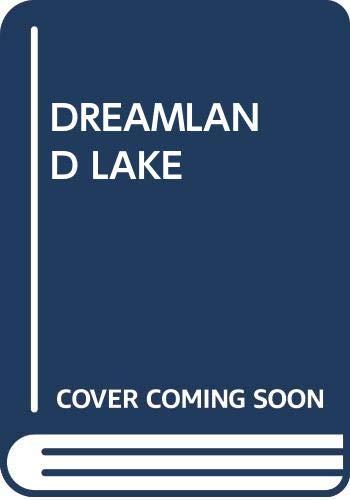 9780440920793: Dreamland Lake