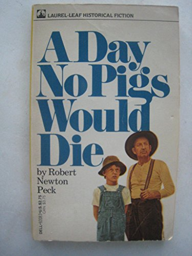 9780440920830: A Day No Pigs Would Die