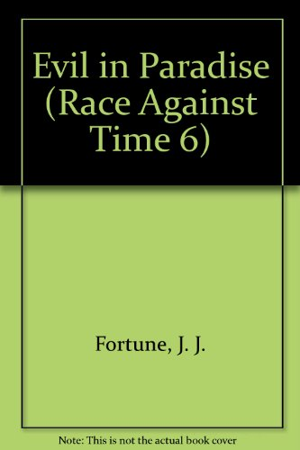 9780440924302: EVIL IN PARADISE (Race Against Time 6)