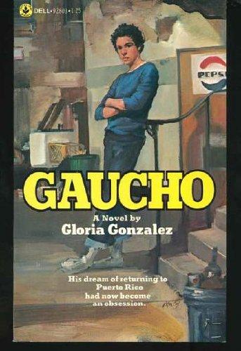 Gaucho: Gonzalez, Gloria