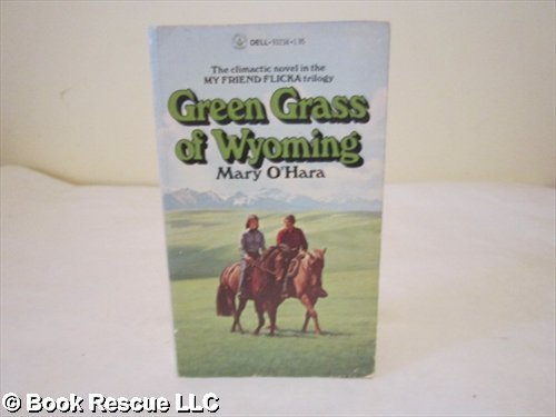 9780440932345: The Green Grass of Wyoming (My Friend Flicka Trilogy, 3rd)