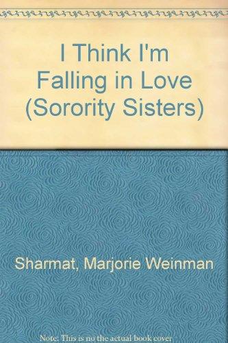 9780440940111: I Think I'm Falling in Love (Sorority Sisters)