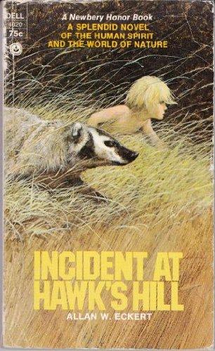 Incident at Hawk's Hill: Eckert, Allan W.