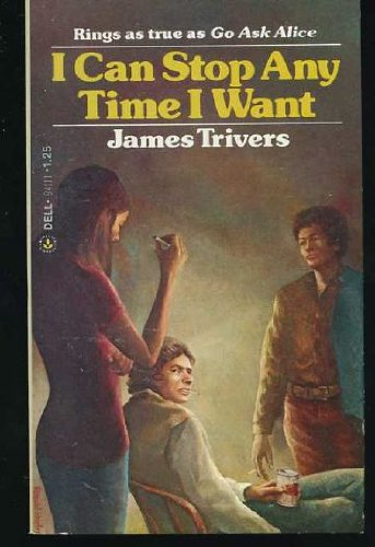 I Can Stop Anytime I Want: Trivers, James