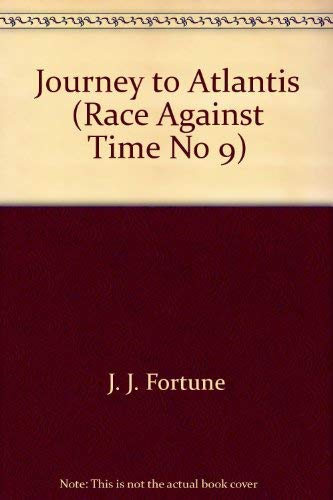 9780440942726: Journey to Atlantis (Race Against Time No 9)