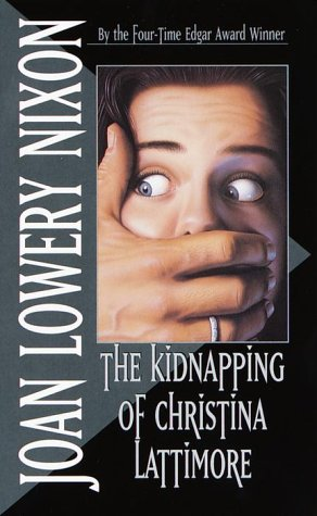 9780440945208: The Kidnapping of Christina Lattimore (Laurel Leaf Books)
