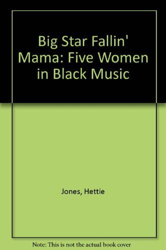 9780440945901: Big Star Fallin' Mama: Five Women in Black Music