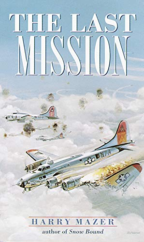 9780440947974: The Last Mission (Laurel-Leaf Historical Fiction)