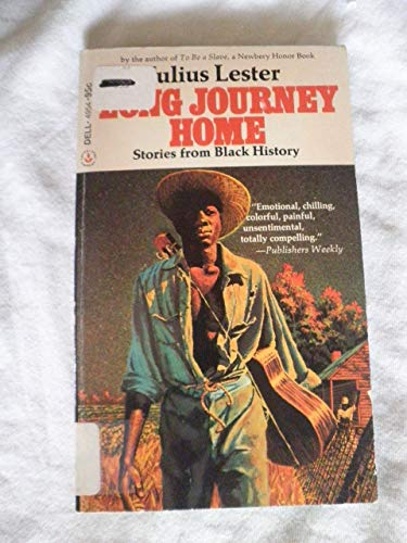 9780440949541: Long Journey Home; Stories from Black History.