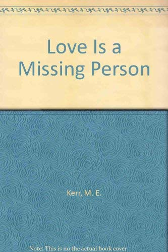 9780440950707: Love Is a Missing Person