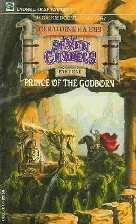 9780440954071: Prince of the Godborn (Seven Citadel, Part 1)