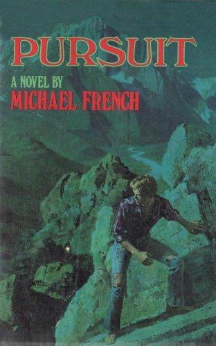 Pursuit: French, Michael