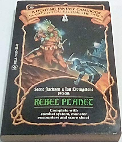 9780440973607: Rebel Planet (Fighting Fantasy)