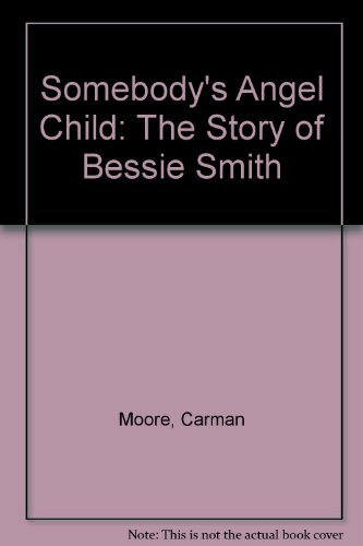 9780440977780: Somebody's Angel Child: The Story of Bessie Smith