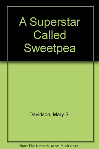 9780440978770: A Superstar Called Sweetpea