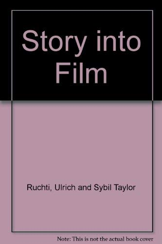 Story into Film: Ruchti, Ulrich and Sybil Taylor