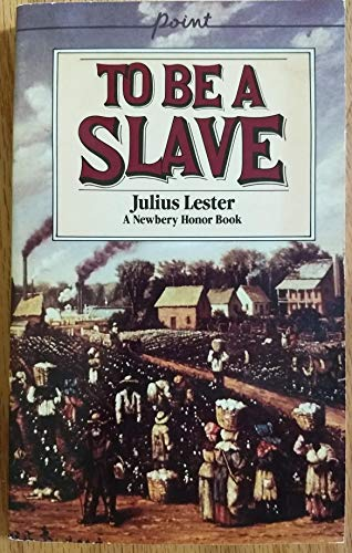 9780440989660: TO BE A SLAVE.