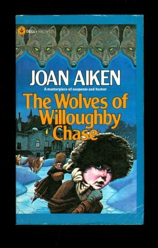 9780440996293: The Wolves of Willoughby Chase