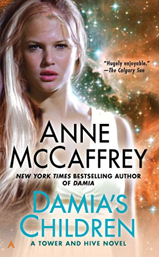 9780441000074: Damia's Children (Tower and Hive Novel)