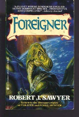 Foreigner: Robert J. Sawyer