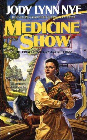 Medicine Show: **Signed**: Nye, Jody Lynn