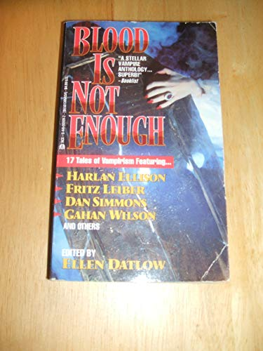 Blood Is Not Enough: Ellen Datlow, Fritz