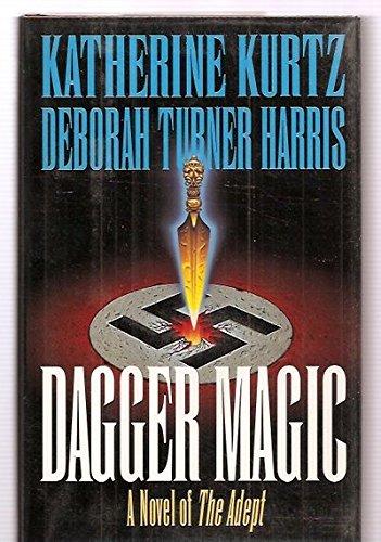 Dagger Magic (Book 4): Katherine Kurtz