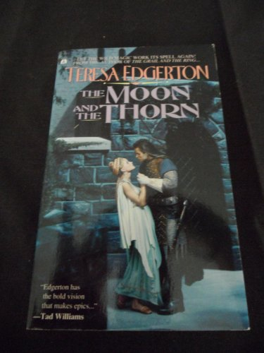 Moon And The Thorn (0441001882) by Teresa Edgerton