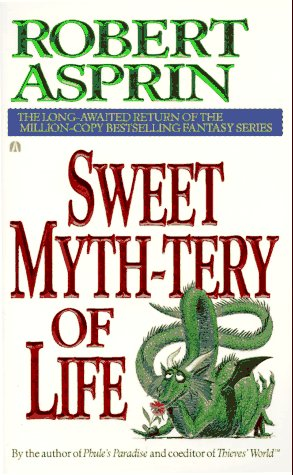 9780441001941: Sweet Myth-tery of Life
