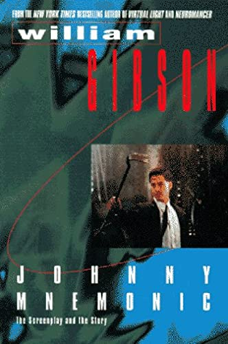 [signed] Johnny Mnemonic The Screenplay and the Story