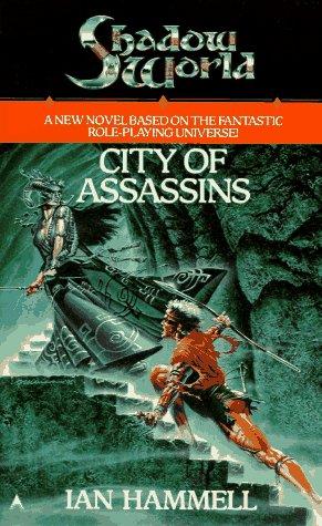 9780441002641: City of Assassins (Shadow World, Book 3)