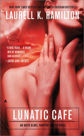9780441002931: The Lunatic Cafe (Anita Blake, Vampire Hunter)
