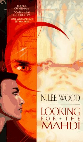 Looking for the Mahdi: Wood, N. Lee