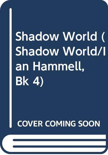 9780441003020: Shadow World (Shadow World/Ian Hammell, Bk 4)