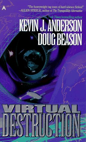 Virtual Destruction (Craig Kreident): Anderson, Kevin J.; Beason, Douglas