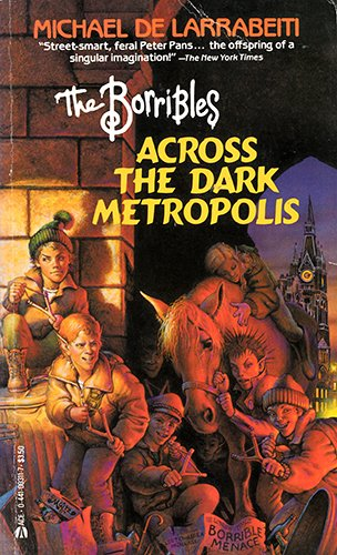 9780441003112: Borribles Across the Dark Metropolis