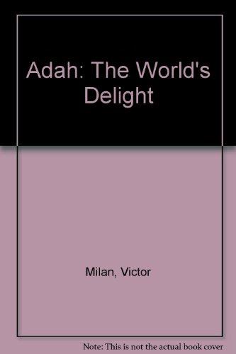 9780441003358: Adah Worlds Delight