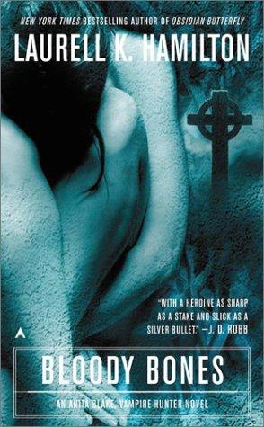 9780441003747: Bloody Bones (Anita Blake, Vampire Hunter)