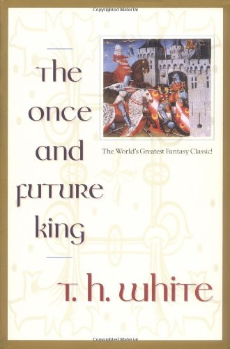 9780441003839: The Once and Future King