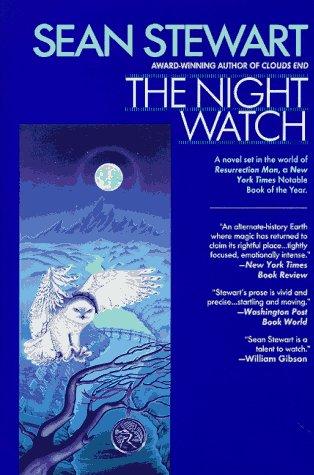 THE NIGHT WATCH: Stewart, Sean.
